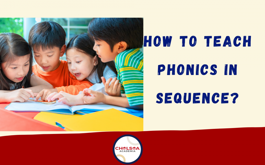 How to Teach Phonics in Sequence?