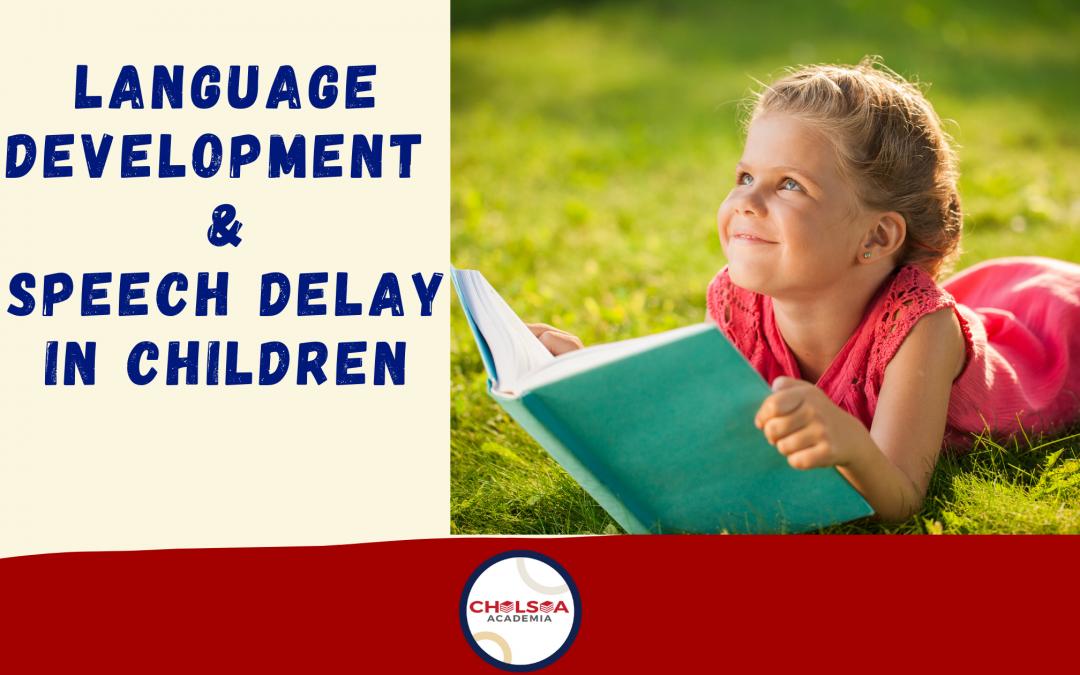 Speech and Language Delay in Children